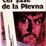 CEI SASE DE LA PLEVNA de MIHAIL JOLDEA - Roman, All