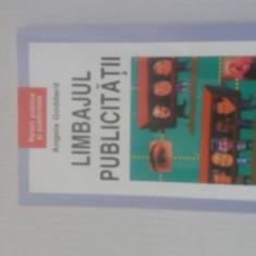 LIMBAJUL PUBLICITATII- ANGELA GODDARD - Carte de publicitate
