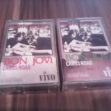 CASETA/CASETE AUDIO BON JOVI-CROSS ROAD VOL 1+2 FOARTE RARE!!!!!!ORIGINALE VIVO - Muzica Rock