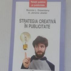 Strategia creativa in publicitate - Bonnie Drewniani, Jerome Jewler - Carte de publicitate