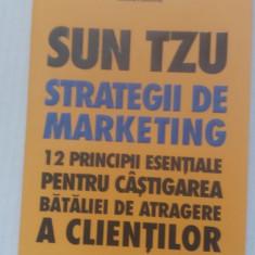 Sun Tzu - Strategii de marketing, Gerald A. Michaelson - Carte Marketing