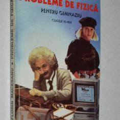 Probleme de fizica pentru gimnaziu - 1997 - Culegere Fizica