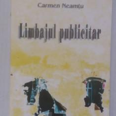 Limbajul Publicitar - Carmen Neamtu - Carte de publicitate