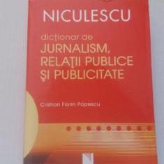 DICTIONAR JURNALISM, RELATII PUBLICE SI PUBLICITATE - CRISTIAN FLORIN POPESCU - Carte de publicitate