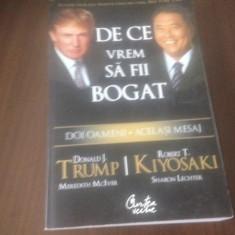 ROBERT KIYOSAKI SI DONALD TRUMP, DE CE VREM SA FII BOGAT - Carte afaceri