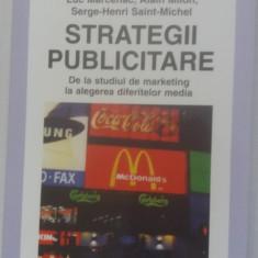 STRATEGII PUBLICITARE - LUC MARCENAC, ALAIN MILON - Carte de publicitate
