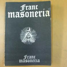 Franc masoneria Radu Comanescu Bucuresti 1991 istoria lumii civilizate - Carte masonerie