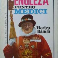 Engleza Pentru Medici - Viorica Danila, 401467 - Carte in engleza