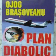 Plan Diabolic - Rodica Ojog Brasoveanu, 401578 - Carte politiste
