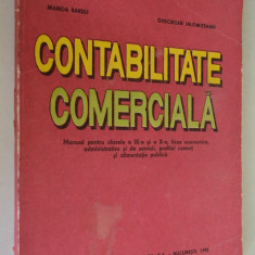 Contabilitate Comerciala - (clasa a IX- X)1992 - Carte Contabilitate