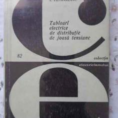 Tablouri Electrice De Distributie De Joasa Tensiune - E. Pietrareanu, 401479 - Carti Electrotehnica