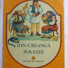 Ion Creanga, Poveste (Prostia omeneasca), Ed. Ion Creanga, 1988 - Carte de povesti