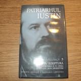 Patriarhul Iustin, Opera Integrala 3, Sfanta Scriptura si Interpretarea ei - Carti Crestinism