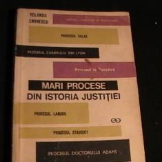 MARI PROCESE DIN ISTORIA JUSTITIEI-YOLANDA EMINESCU-259 PG-, Alta editura