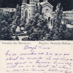 SALUTARI DIN BUCURESTI BISERICA DOMNITA  BALASA  EDITURA EMILE STORCK CIRC. 1899, Necirculata, Printata