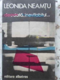 Deodata Inevitabilul - Leonida Neamtu ,401674