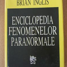 ENCICLOPEDIA FENOMENELOR PARANORMALE- BRIAN INGLIS- cartonata/supracoperta - Carte paranormal