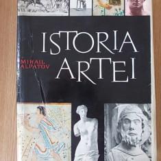 ISTORIA ARTEI- ALPATOV, VOL I- cartonata, supracoperta - Carte Istoria artei