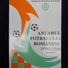 ANUARUL FOTBALULUI ROMANESC * VOLUMUL 7 ( 1990-1996 ) - FEDERATIA FOTBAL - 1997 - Carte sport
