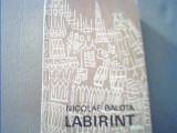 Nicolae Balota - LABIRINT { Eseuri critice } / 1970, Alta editura
