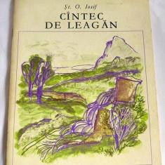 Cantec de leagan, St. O. Iosif, Ed I Creanga 1977 - Carte poezie copii