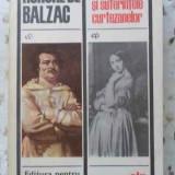 Stralucirea Si Suferintele Curtezanelor - Honore De Balzac, 401493 - Roman