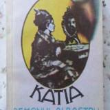Katia Demonul Albastru - Principesa Martha Bibescu, 401546 - Roman