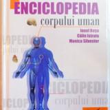 ENCICLOPEDIA CORPULUI UMAN de IONEL ROSU...MONICA SILVESTER, 2009