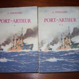 A. Stepanov - PORT-ARTHUR ( 2 volume, peste 1150 pagini ) *