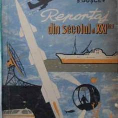 Reportaj Din Secolul Al Xxi-lea - M. Vasiliev, S. Giscev, 401804