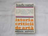 Istoria criticii de arta - L. Venturi