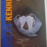 TRADAREA de DOUGLAS KENNEDY, 2016 - Carte in alte limbi straine