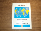 Politologia in fata secolului XXI de Ion Mitran