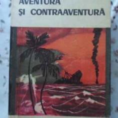 Aventura Si Contraaventura - Leonida Neamtu, 401742 - Carte politiste