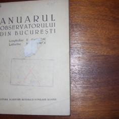 ANUARUL OBSERVATORULUI DIN BUCURESTI ( 1958, foarte rara ) *