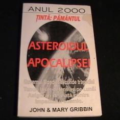 ANUL 2000-ASTEROIDUL APOCALIPSEI-TINTA PAMANTUL-JOHN ET MARY GIBBIN-, Alta editura