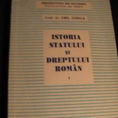ISTORIA STATULUI SI DREPTULUI ROMAN- CONF.DR. EMIL CERNEA-343 PG- - Carte Istoria dreptului