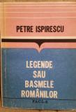LEGENDE SAU BASMELE ROMANILOR-PETRE ISPIRESCU