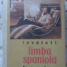 Invatati Limba Spaniola Fara Profesor (stare Foarte Buna) - Paul Teodorescu, 401756 - Carte in spaniola