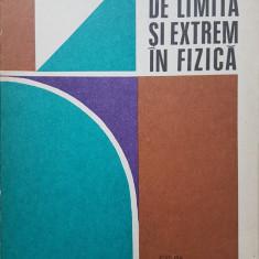 PROBLEME DE LIMITA SI EXTREM IN FIZICA - Romulus Sfichi 1979 - Culegere Fizica