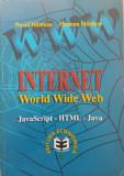 INTERNET WORLD WIDE WEB Javascript HTML Java - Nastase