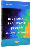 Dictionar Explicativ Scolar al Limbii Romane