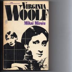 VIRGINIA WOOLF - MIHAI MIROIU - Carte Monografie