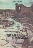 Cetatea blestemata - John Carling, Alta editura