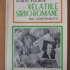 Radu Flora- Relatiile sarbo- romane - Carte Politica