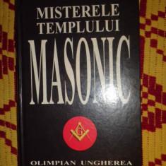 Misterele templului masonic 439pagini- Olimpian Ungherea - Carte masonerie