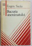 EUGEN SUCIU-BUCURIA ANONIMATULUI/DEBUT1979/DEDICATIE-AUTOGRAF PT VALERIU PANTAZI