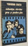 Virginia Cretu - Educatia elevilor prin si pentru film