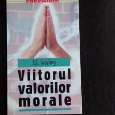 VIITORUL VALORILOR MORALE - A.C. GRAYLING