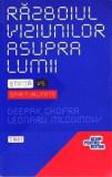 Razboiul viziunilor asupra lumii  -  Deepak Chopra; Leonard Mlodinow